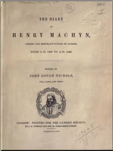 The diary of John Machyn