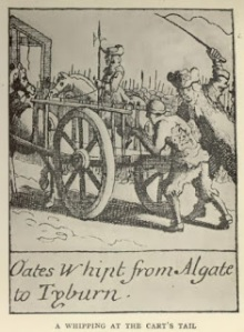 Titus Oates being whipt from Algate to Tyburn in 1685, for his part in the Popish Plot