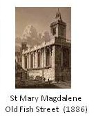 St Mary Magdelen Old Fish St